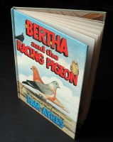 "To say ""thanks"" .Pam gave this copy of her new book Bertha and the Racing Pigeon which she herself wrote and illustrated."